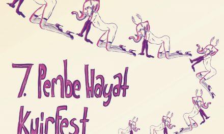 Pembe Hayat KuirFest Bugün İstanbul Macerasına Başlıyor!
